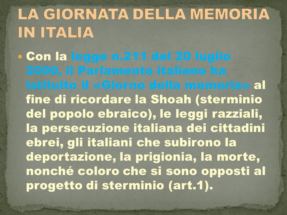 LA GIORNATA DELLA MEMORIA IN ITALIA