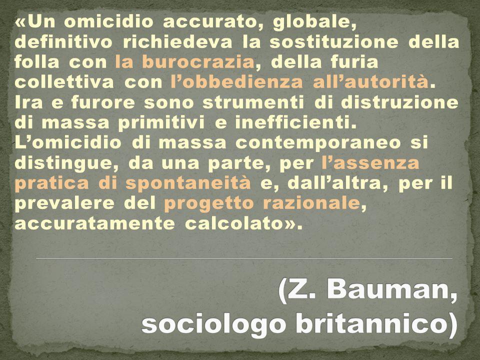 (Z. Bauman, sociologo britannico)