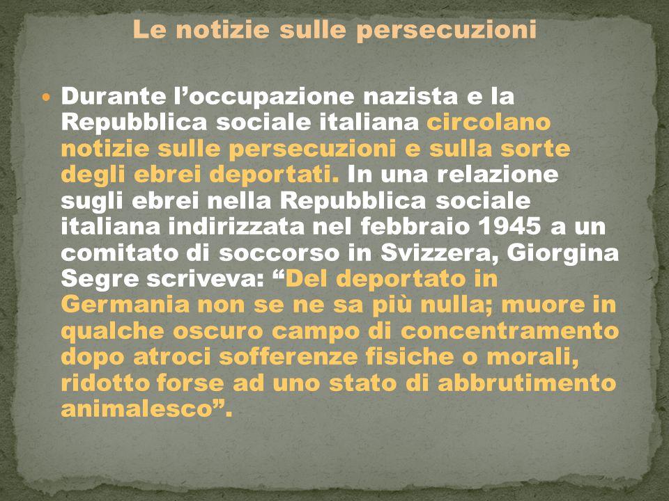 Le notizie sulle persecuzioni