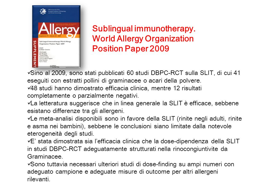 Sublingual immunotherapy. World Allergy Organization