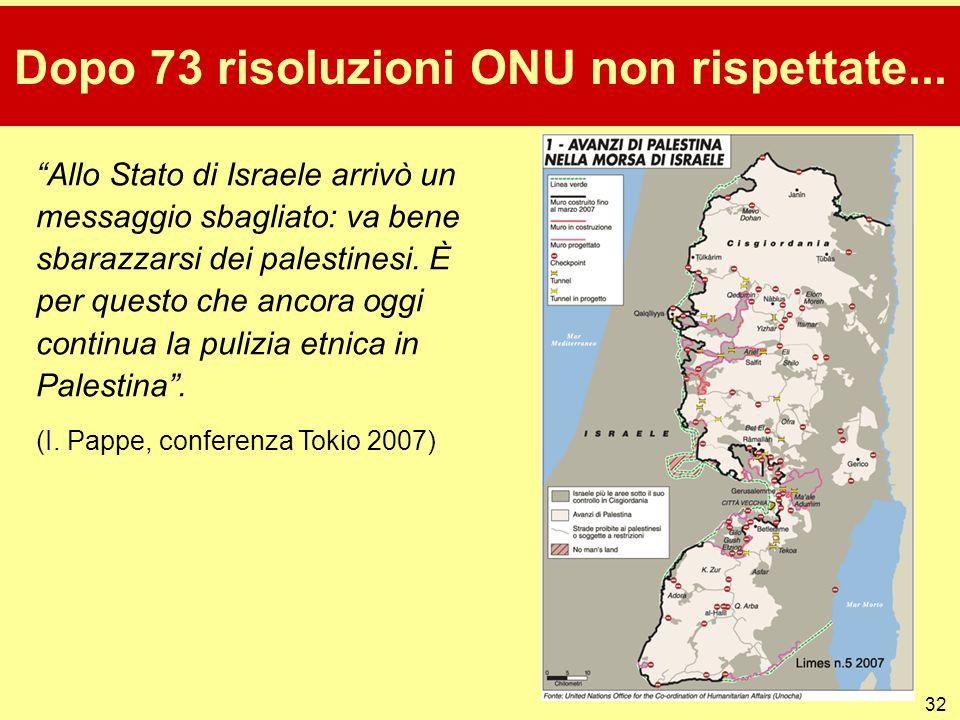 Dopo 73 risoluzioni ONU non rispettate...