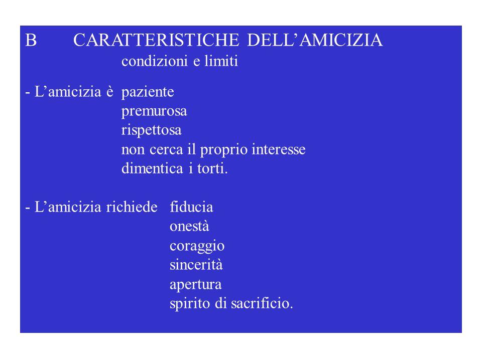B CARATTERISTICHE DELL'AMICIZIA