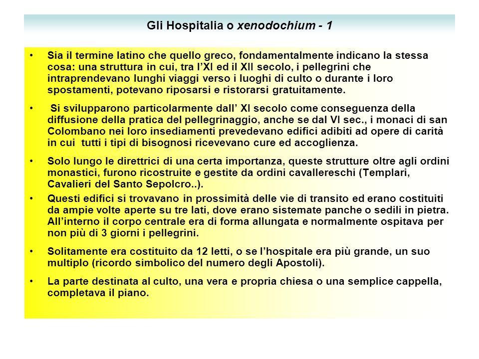 Gli Hospitalia o xenodochium - 1