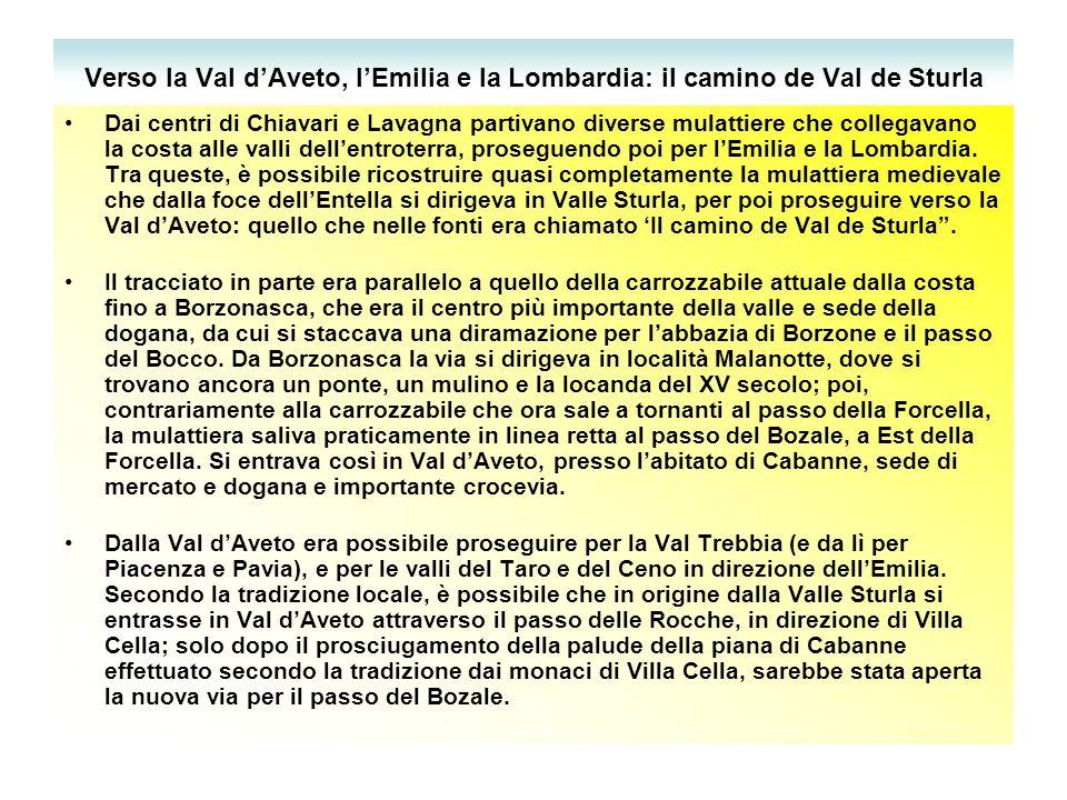 Verso la Val d'Aveto, l'Emilia e la Lombardia: il camino de Val de Sturla