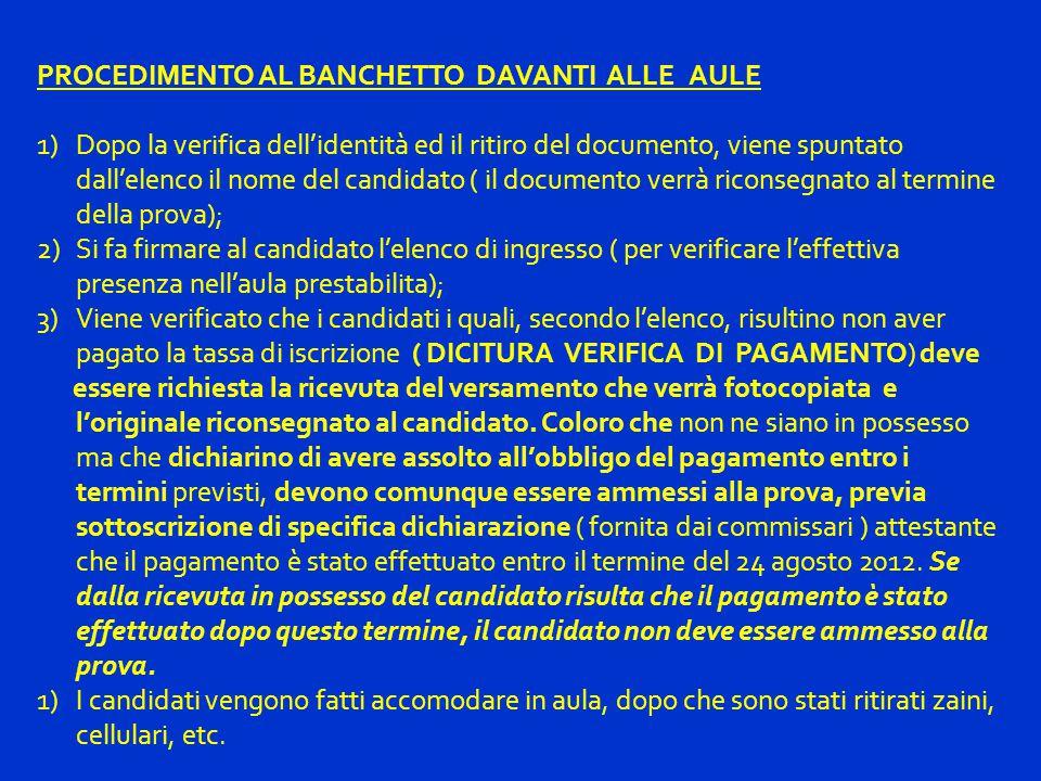 PROCEDIMENTO AL BANCHETTO DAVANTI ALLE AULE