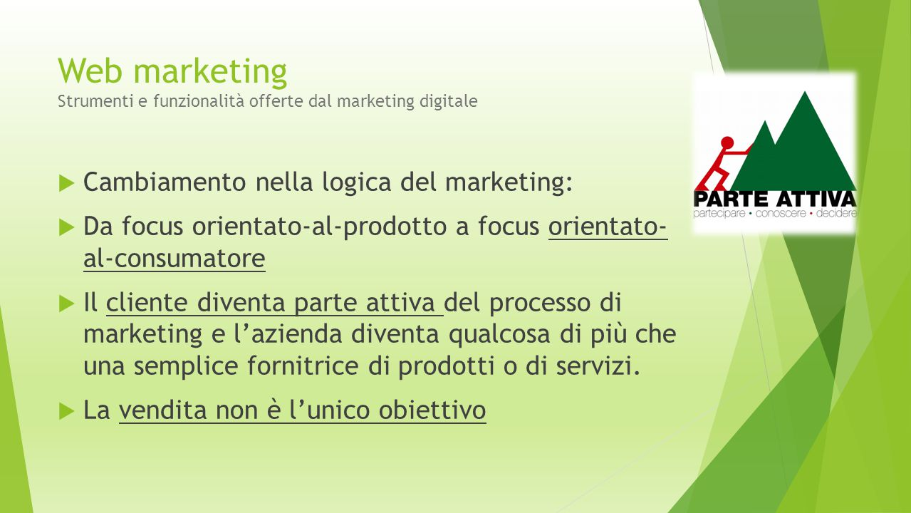 Web marketing Strumenti e funzionalità offerte dal marketing digitale