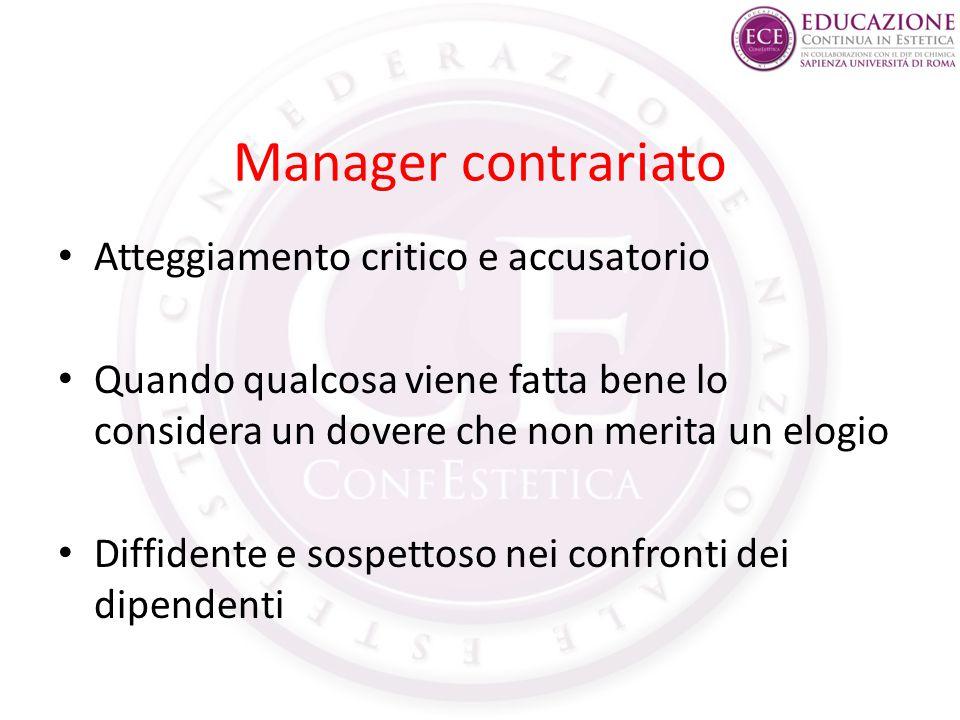 Manager contrariato Atteggiamento critico e accusatorio