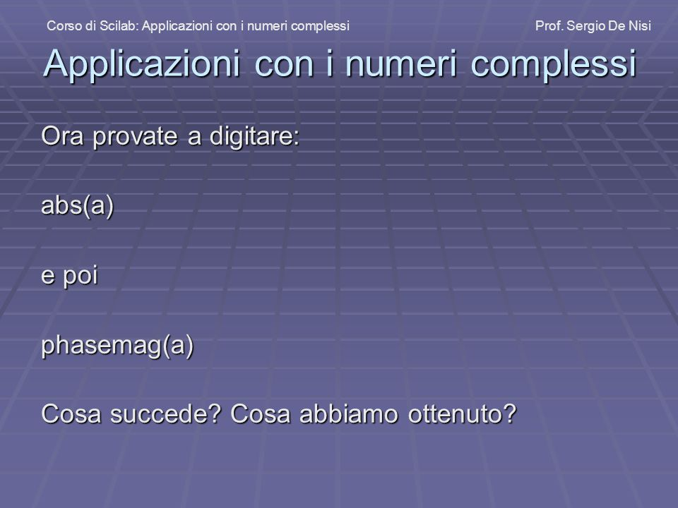 Applicazioni con i numeri complessi
