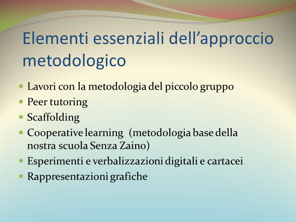 Elementi essenziali dell'approccio metodologico