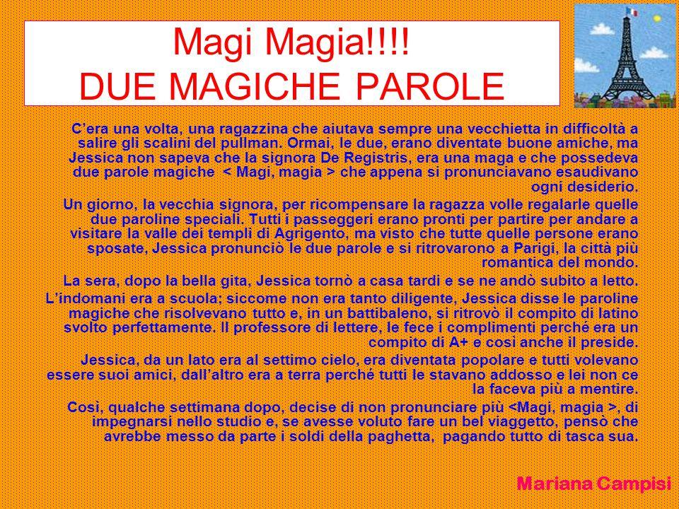 Magi Magia!!!! DUE MAGICHE PAROLE
