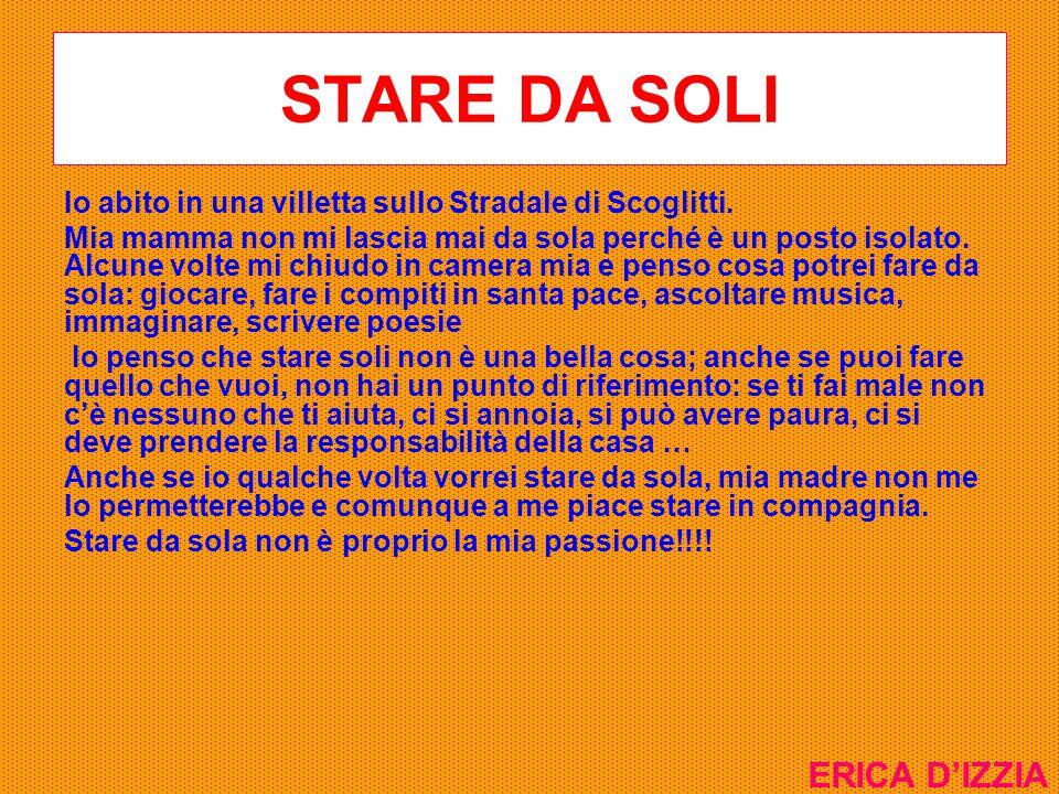 STARE DA SOLI ERICA D'IZZIA