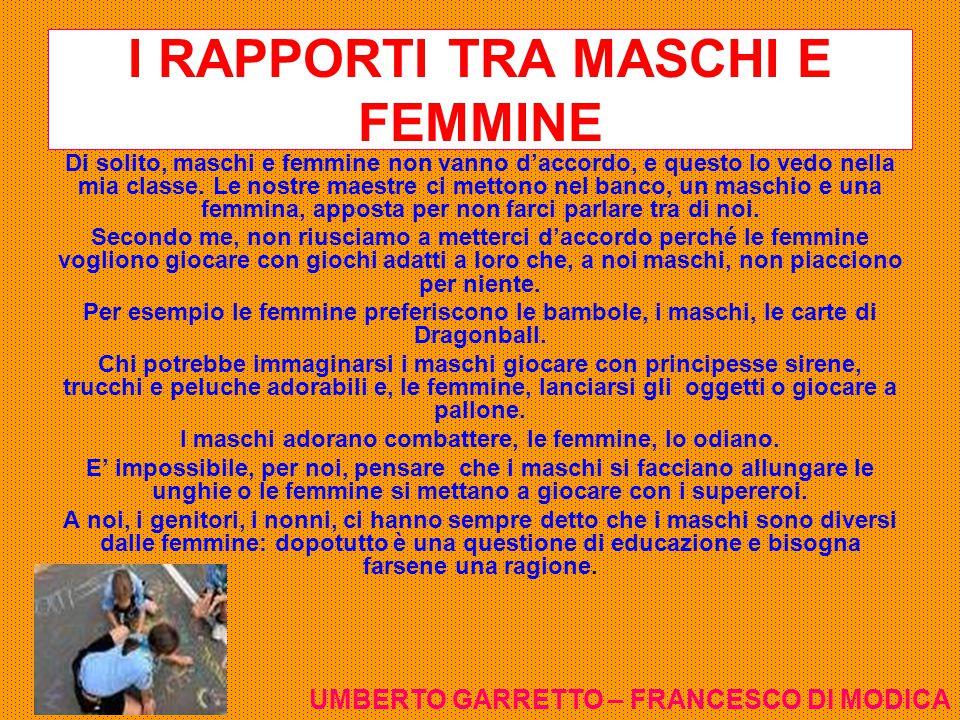 I RAPPORTI TRA MASCHI E FEMMINE