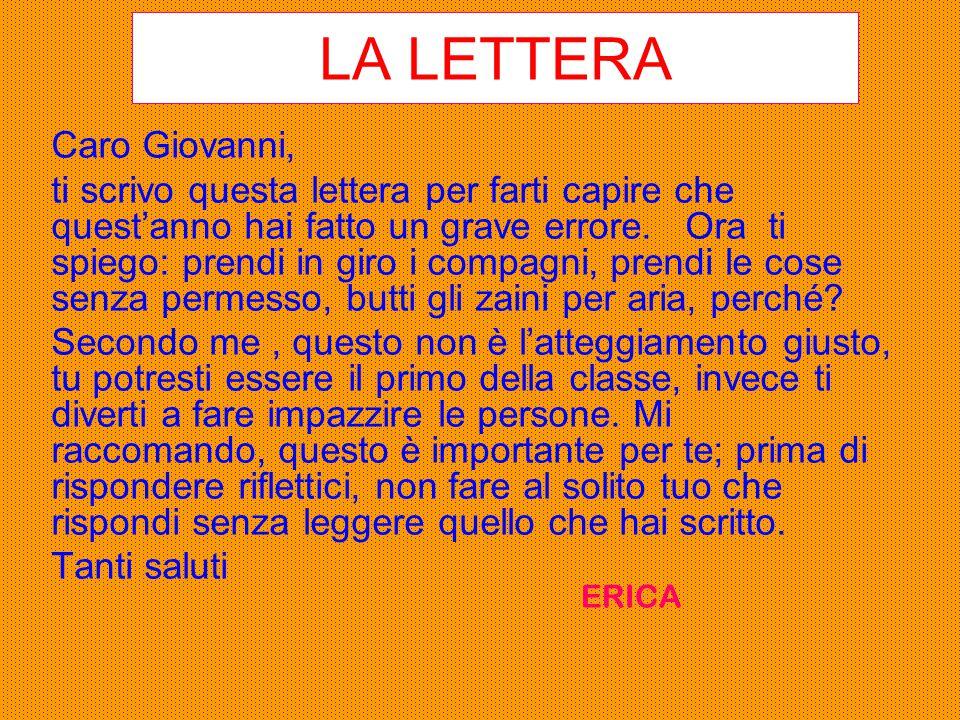 LA LETTERA Caro Giovanni,