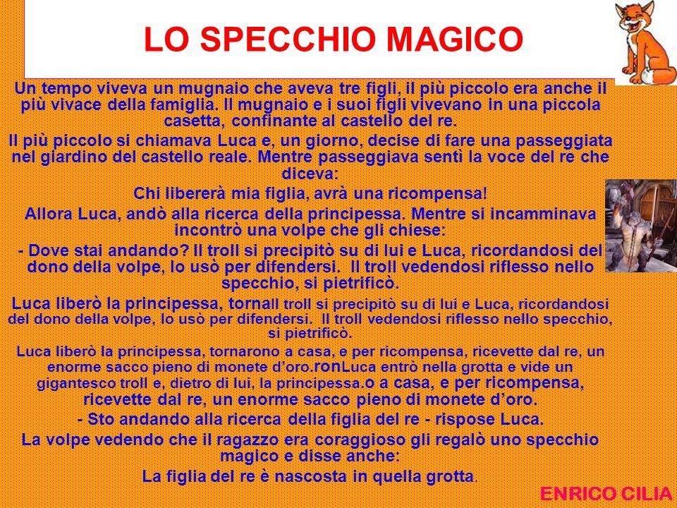 LO SPECCHIO MAGICO ENRICO CILIA