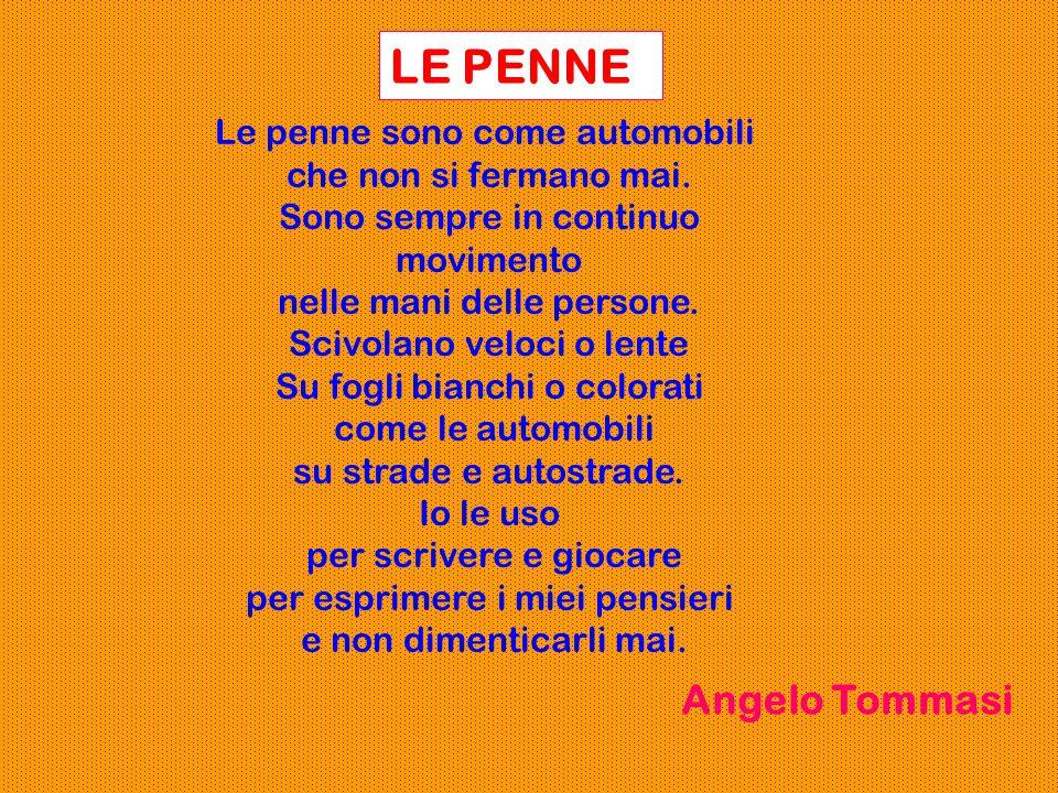 LE PENNE Angelo Tommasi Le penne sono come automobili