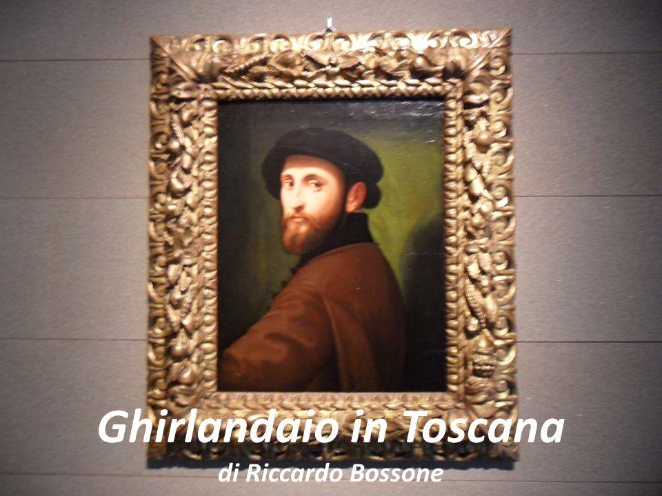 Ghirlandaio in Toscana