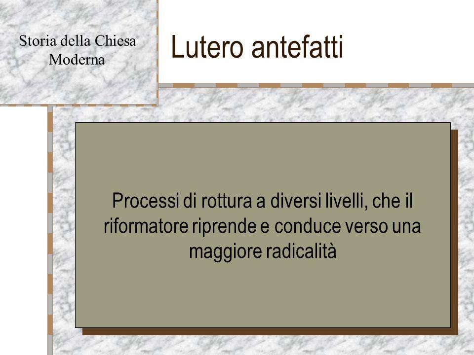 Lutero antefatti Storia della Chiesa. Moderna.