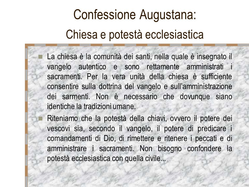 Confessione Augustana: Chiesa e potestà ecclesiastica