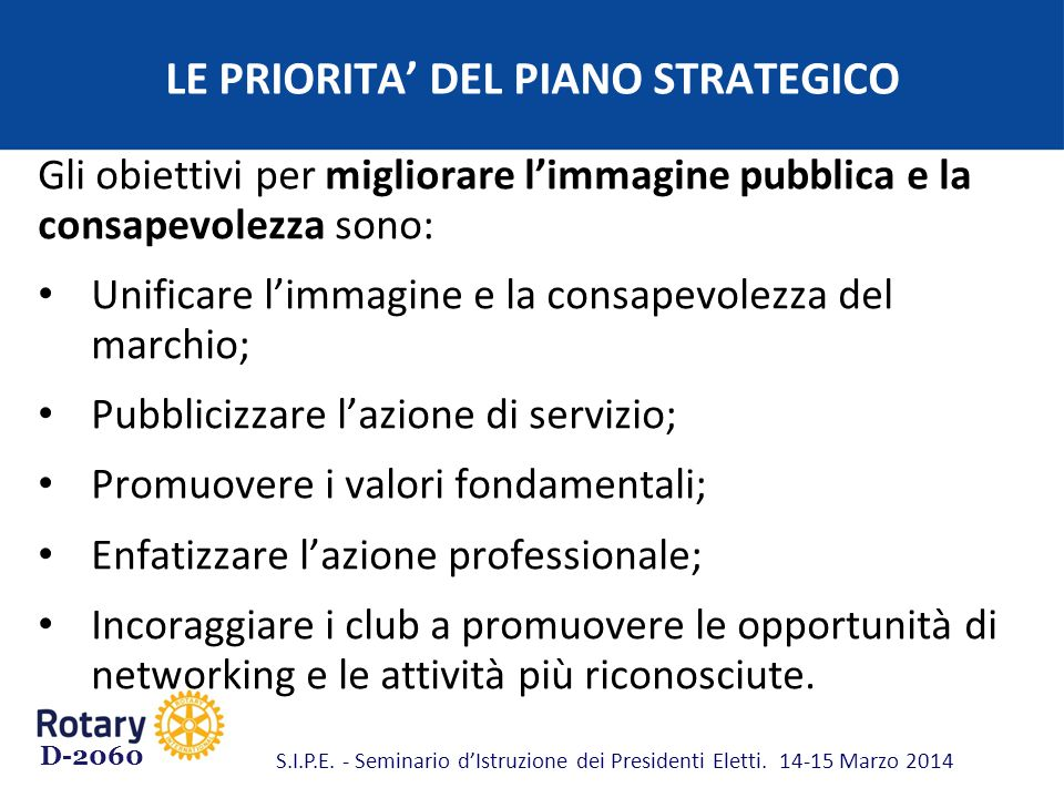 LE PRIORITA' DEL PIANO STRATEGICO