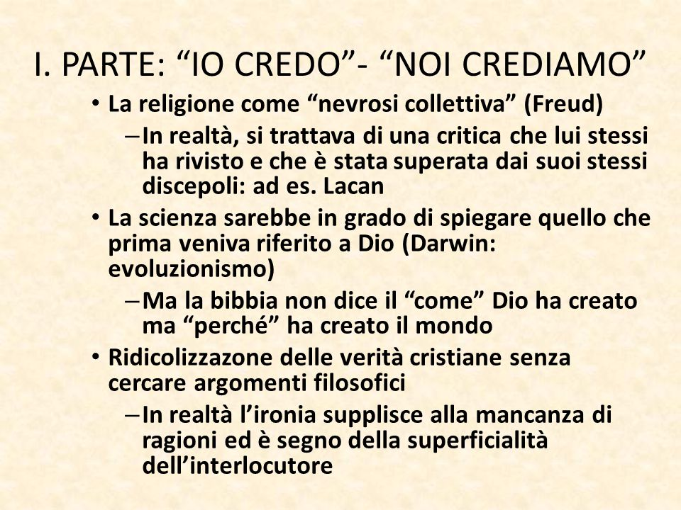 I. PARTE: IO CREDO - NOI CREDIAMO