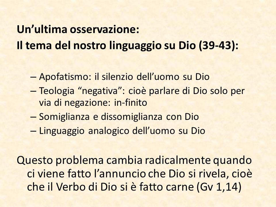 Un'ultima osservazione: Il tema del nostro linguaggio su Dio (39-43):