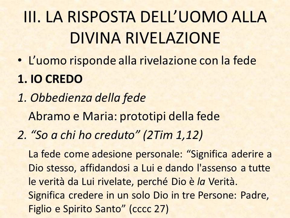 III. LA RISPOSTA DELL'UOMO ALLA DIVINA RIVELAZIONE