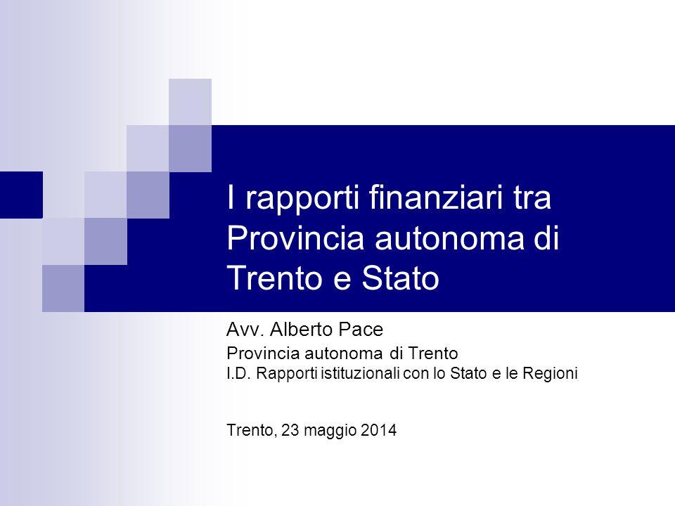 I rapporti finanziari tra Provincia autonoma di Trento e Stato