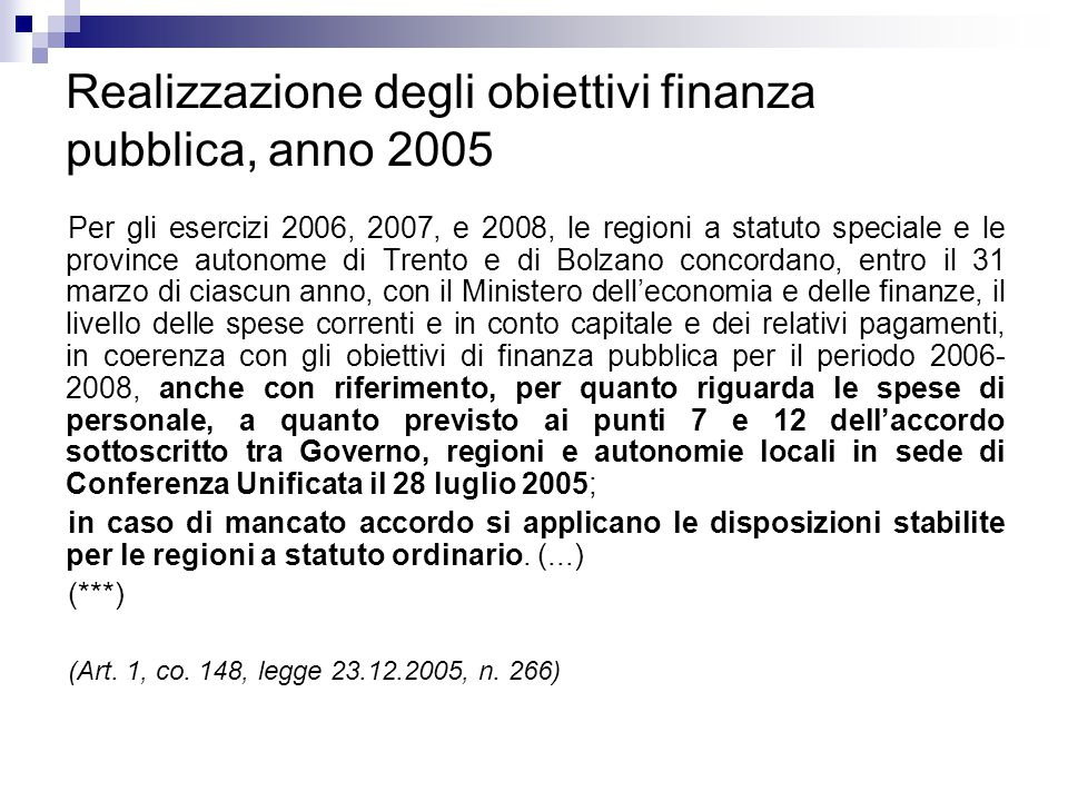 Realizzazione degli obiettivi finanza pubblica, anno 2005