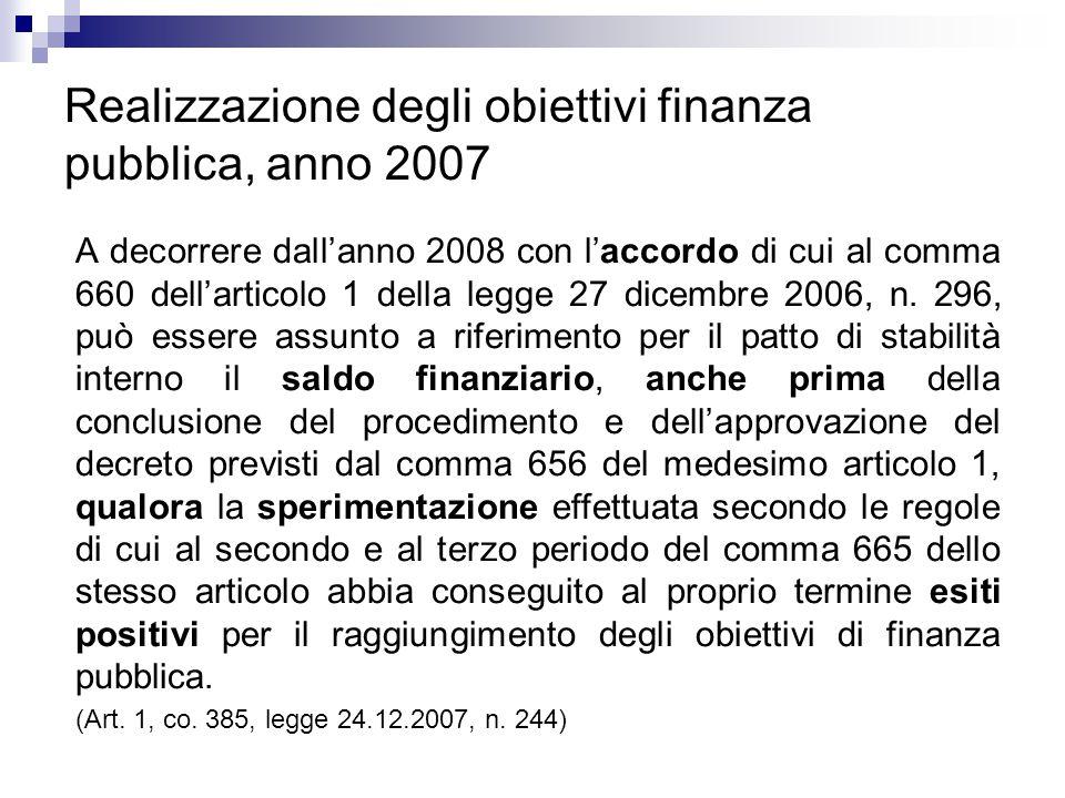 Realizzazione degli obiettivi finanza pubblica, anno 2007