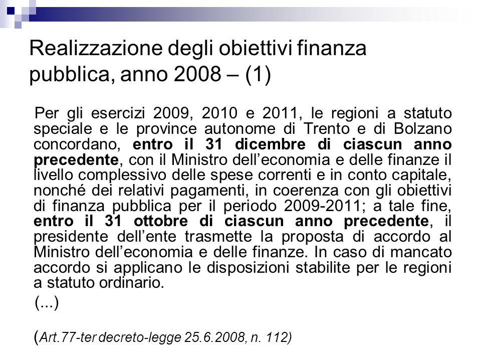 Realizzazione degli obiettivi finanza pubblica, anno 2008 – (1)