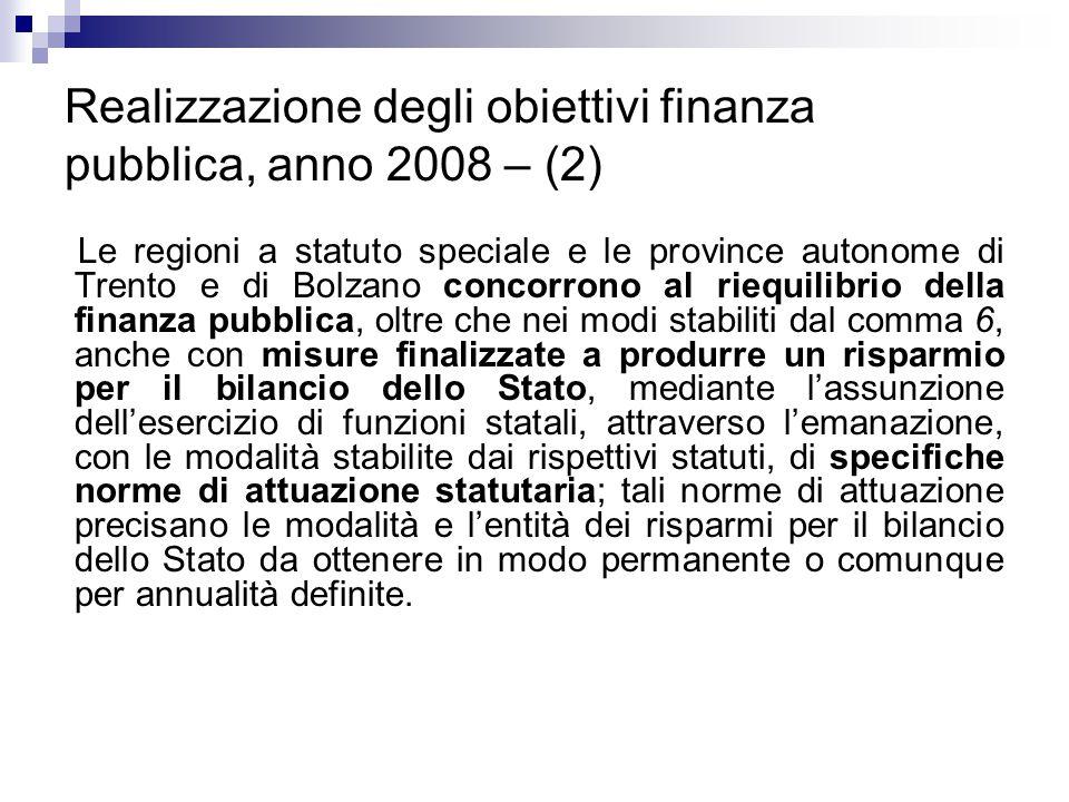 Realizzazione degli obiettivi finanza pubblica, anno 2008 – (2)