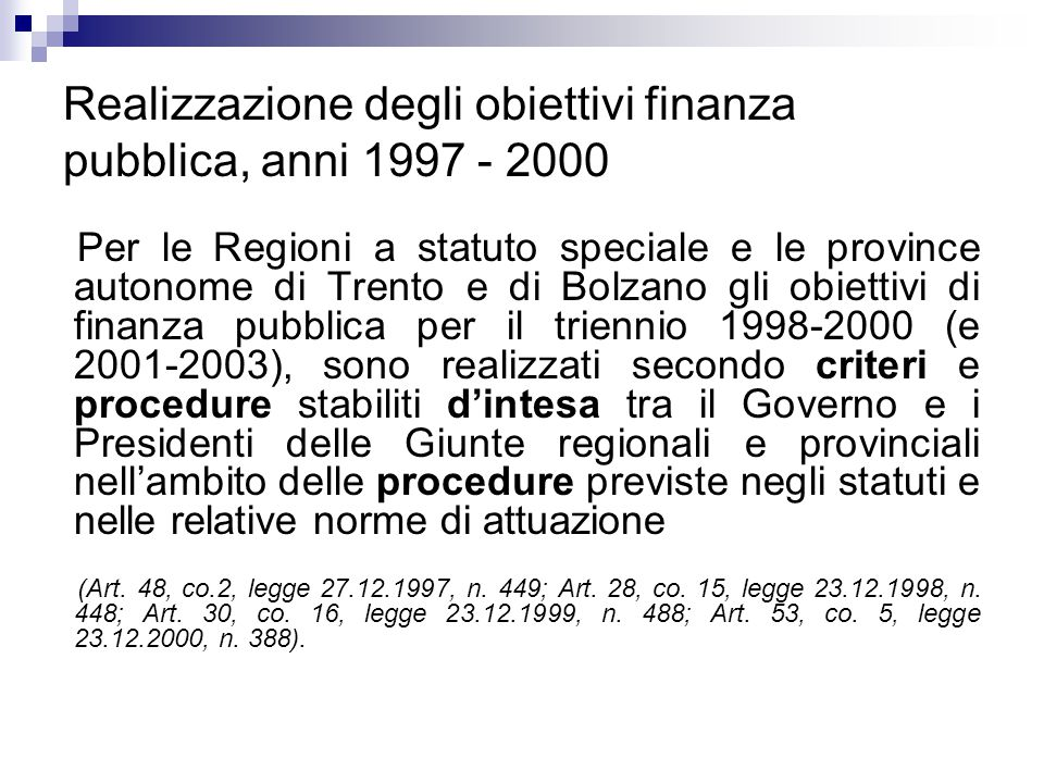 Realizzazione degli obiettivi finanza pubblica, anni 1997 - 2000