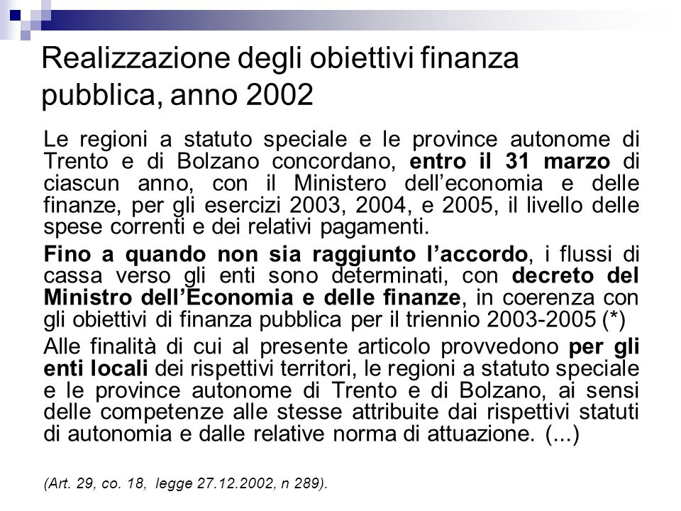 Realizzazione degli obiettivi finanza pubblica, anno 2002