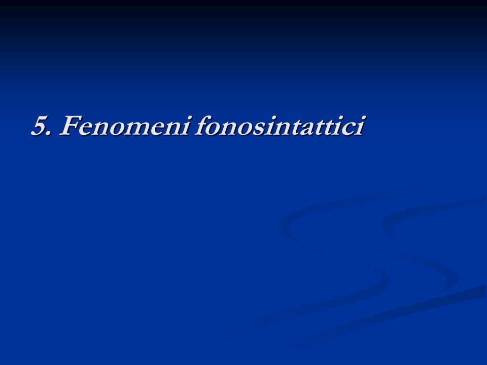 5. Fenomeni fonosintattici