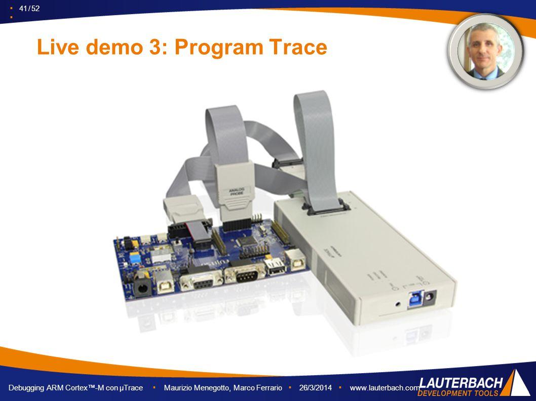 Live demo 3: Program Trace