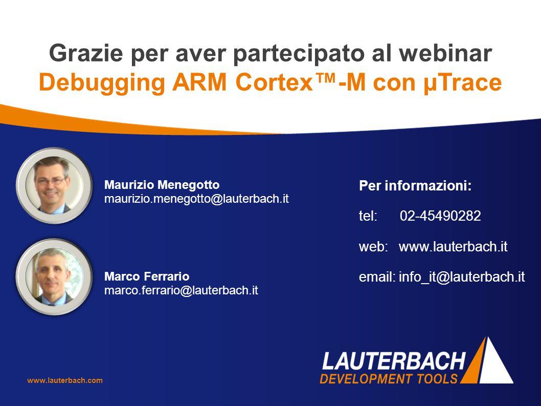 Grazie per aver partecipato al webinar Debugging ARM Cortex™-M con µTrace