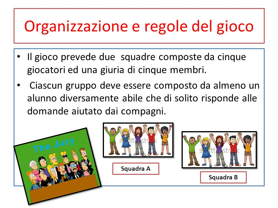 Organizzazione e regole del gioco