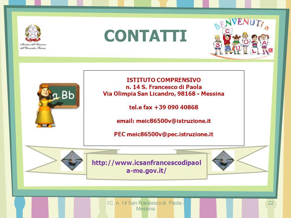 CONTATTI http://www.icsanfrancescodipaola-me.gov.it/
