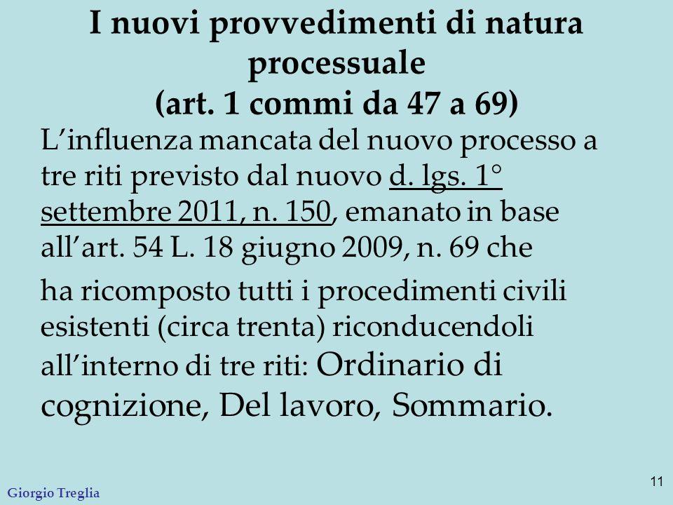 I nuovi provvedimenti di natura processuale (art. 1 commi da 47 a 69)