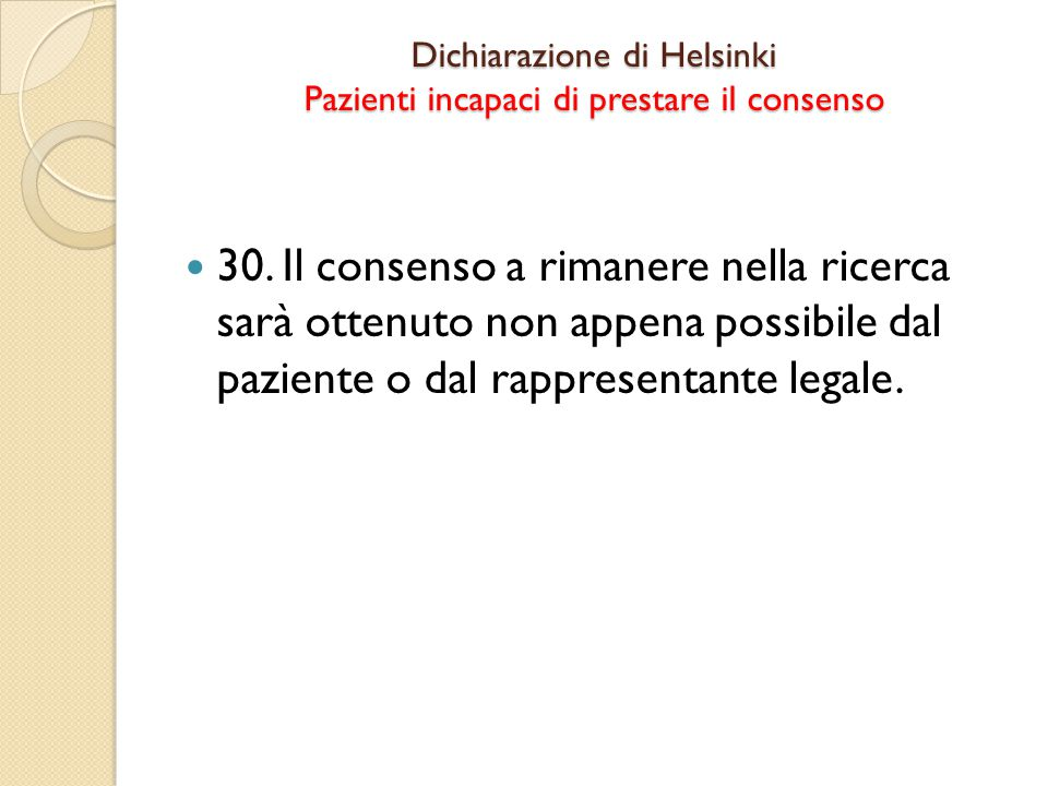 Dichiarazione di Helsinki Pazienti incapaci di prestare il consenso