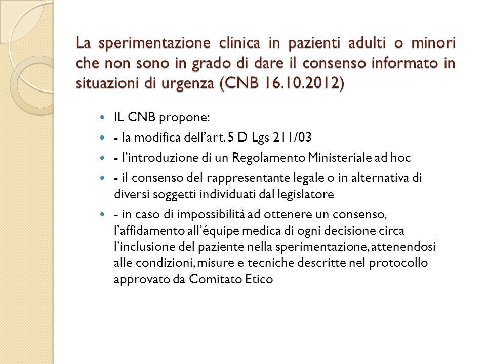 La sperimentazione clinica in pazienti adulti o minori che non sono in grado di dare il consenso informato in situazioni di urgenza (CNB 16.10.2012)