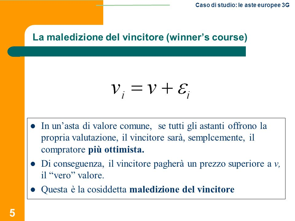 La maledizione del vincitore (winner's course)