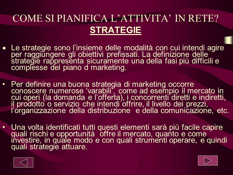 COME SI PIANIFICA L'ATTIVITA' IN RETE STRATEGIE
