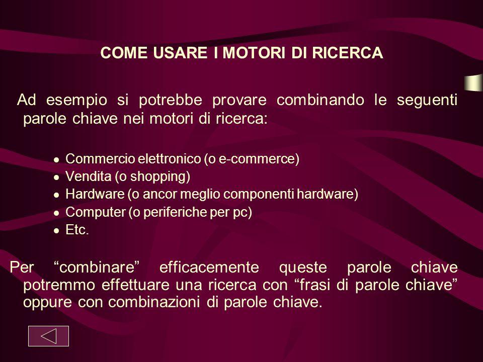 COME USARE I MOTORI DI RICERCA