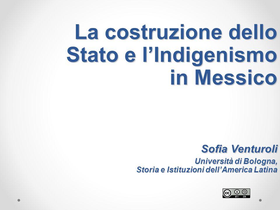 La costruzione dello Stato e l'Indigenismo in Messico