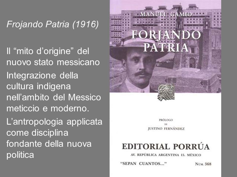 Frojando Patria (1916) Il mito d'origine del nuovo stato messicano.