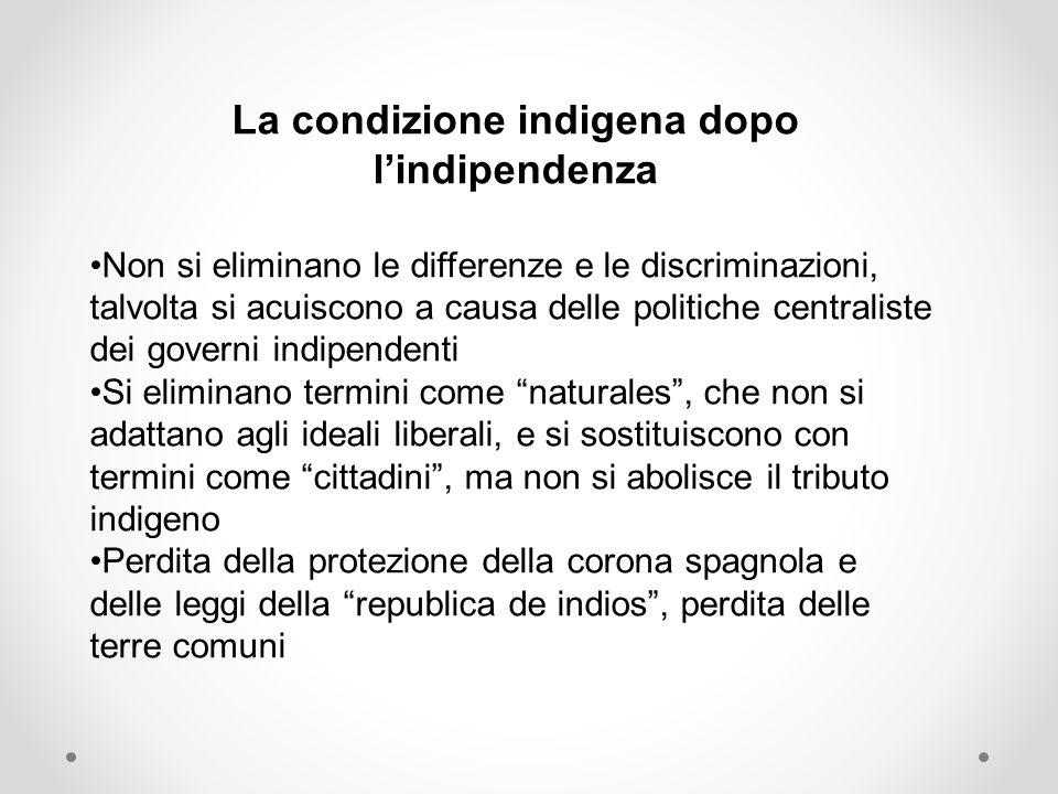 La condizione indigena dopo l'indipendenza