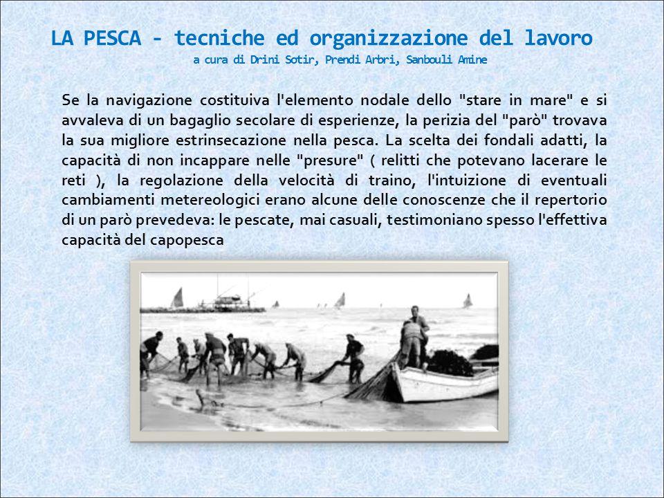 LA PESCA - tecniche ed organizzazione del lavoro a cura di Drini Sotir, Prendi Arbri, Sanbouli Amine