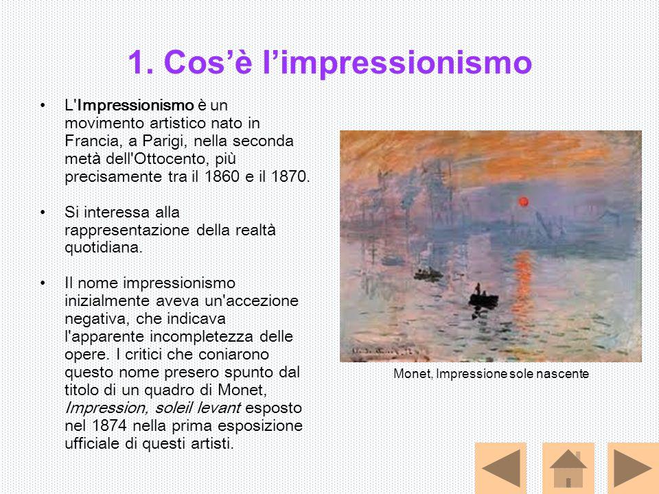 1. Cos'è l'impressionismo