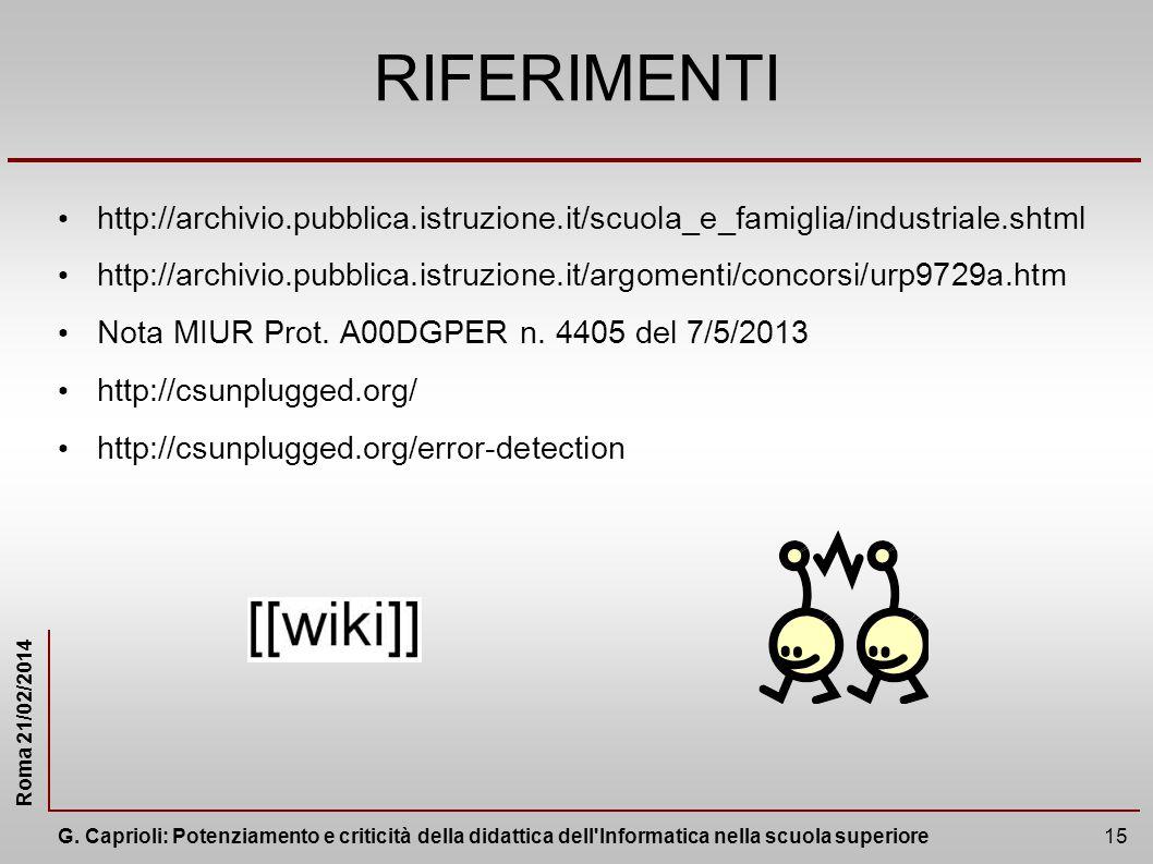 RIFERIMENTI http://archivio.pubblica.istruzione.it/scuola_e_famiglia/industriale.shtml.